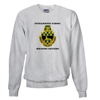 ISH - A01 - 03 - DUI - Intelligence School Headquarters with Text - Sweatshirt