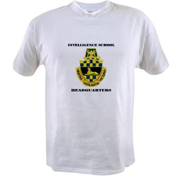 ISH - A01 - 04 - DUI - Intelligence School Headquarters with Text - Value T-Shirt