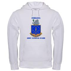 IndianaARNG - A01 - 03 - DUI - Indiana Army National Guard with text - Hooded Sweatshirt