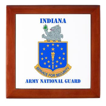 IndianaARNG - M01 - 03 - DUI - Indiana Army National Guard with text - Keepsake Box