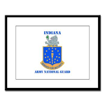 IndianaARNG - M01 - 02 - DUI - Indiana Army National Guard with text - Large Framed Print