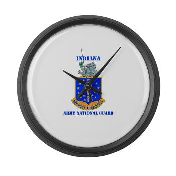 IndianaARNG - M01 - 03 - DUI - Indiana Army National Guard with text - Large Wall Clock
