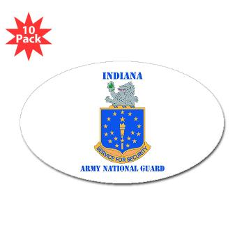 IndianaARNG - M01 - 01 - DUI - Indiana Army National Guard with text - Sticker (Oval 10 pk)
