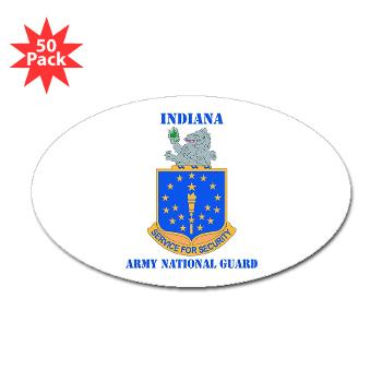 IndianaARNG - M01 - 01 - DUI - Indiana Army National Guard with text - Sticker (Oval 50 pk)