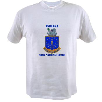 IndianaARNG - A01 - 04 - DUI - Indiana Army National Guard with text - Value T-shirt
