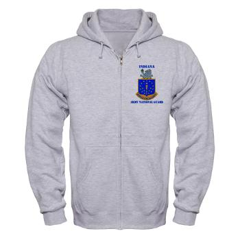 IndianaARNG - A01 - 03 - DUI - Indiana Army National Guard with text - Zip Hoodie