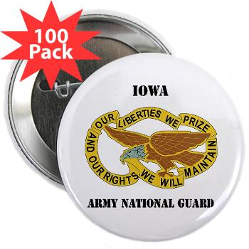 "IowaARNG - M01 - 01 - DUI - IOWA Army National Guard with Text - 2.25"" Button (100 pack)"