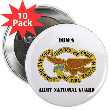 "IowaARNG - M01 - 01 - DUI - IOWA Army National Guard with Text - 2.25"" Button (10 pack)"