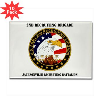 JRB - M01 - 01 - DUI - Jacksonville Recruiting Battalion with Text - Rectangle Magnet (10 pack)