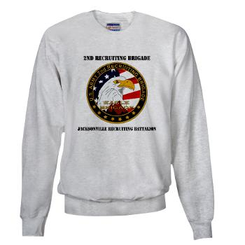 JRB - A01 - 03 - DUI - Jacksonville Recruiting Battalion with Text - Sweatshirt