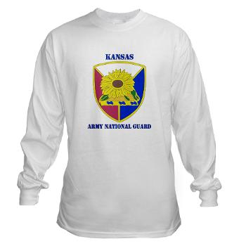 KSARNG - A01 - 03 - DUI - Kansas Army National Guard with Text - Long Sleeve T-Shirt
