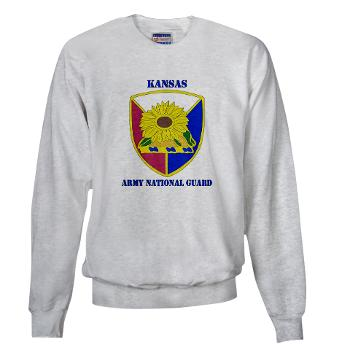 KSARNG - A01 - 03 - DUI - Kansas Army National Guard with Text - Sweatshirt