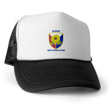 KSARNG - A01 - 02 - DUI - Kansas Army National Guard with Text - Trucker Hat