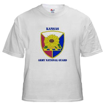 KSARNG - A01 - 04 - DUI - Kansas Army National Guard with Text - White T-Shirt