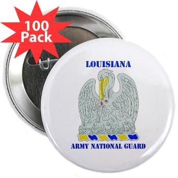 "LAARNG - M01 - 01 - DUI - Lousiana Army National Guard with Text - 2.25"" Button (100 pack"