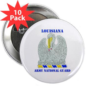 "LAARNG - M01 - 01 - DUI - Lousiana Army National Guard with Text - 2.25"" Button (10 pack)"