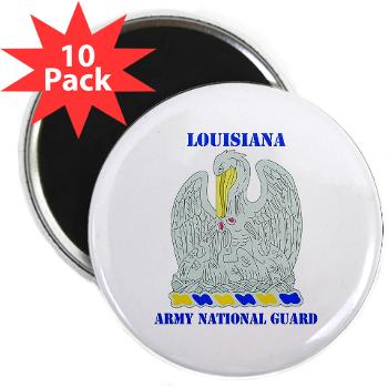 "LAARNG - M01 - 01 - DUI - Lousiana Army National Guard with Text - 2.25"" Magnet (10 pack)"