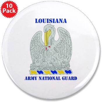 "LAARNG - M01 - 01 - DUI - Lousiana Army National Guard with Text - 3.5"" Button (10 pack)"