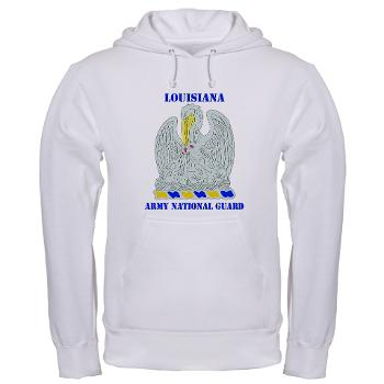 LAARNG - A01 - 03 - DUI - Lousiana Army National Guard with Text - Hooded Sweatshirt