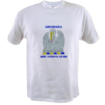 LAARNG - A01 - 04 - DUI - Lousiana Army National Guard with Text - Value T-shirt