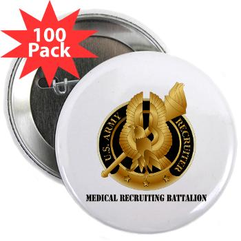 "MEDRB - M01 - 01 - DUI - Medical Recruiting Battalion with Text - 2.25"" Button (100 pack)"