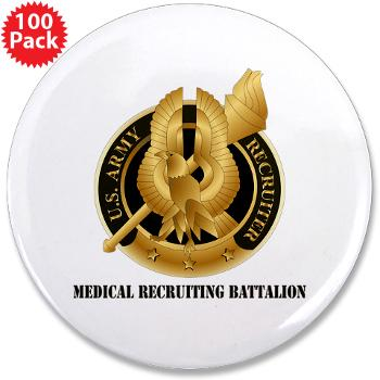 "MEDRB - M01 - 01 - DUI - Medical Recruiting Battalion with Text - 3.5"" Button (100 pack)"