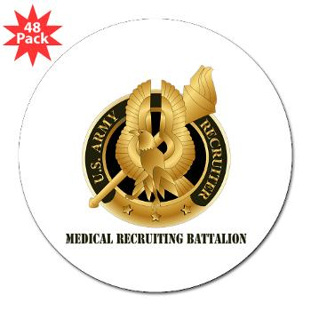 "MEDRB - M01 - 01 - DUI - Medical Recruiting Battalion with Text - 3"" Lapel Sticker (48 pk)"