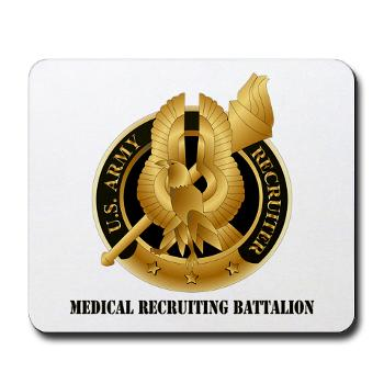 MEDRB - M01 - 03 - DUI - Medical Recruiting Battalion with Text - Mousepad 11.99