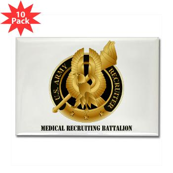 MEDRB - M01 - 01 - DUI - Medical Recruiting Battalion with Text - Rectangle Magnet (10 pack)