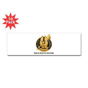 MEDRB - M01 - 01 - DUI - Medical Recruiting Battalion with Text - Sticker (Bumper 10 pk)