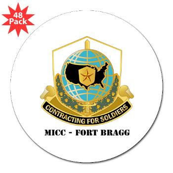"MICCFB - M01 - 01 - DUI - MICC - Fort Bragg with Text - 3"" Lapel Sticker (48 pk)"
