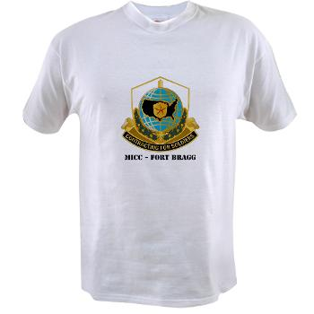 MICCFB - A01 - 04 - DUI - MICC - Fort Bragg with Text - Value T-shirt