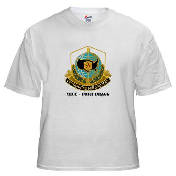 MICCFB - A01 - 04 - DUI - MICC - Fort Bragg with Text - White T-Shirt