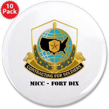 "MICCFD - M01 - 01 - DUI - MICC - FORT DIX with Text - 3.5"" Button (10 pack)"