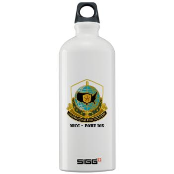 MICCFD - M01 - 03 - DUI - MICC - FORT DIX with Text - Sigg Water Bottle 1.0L