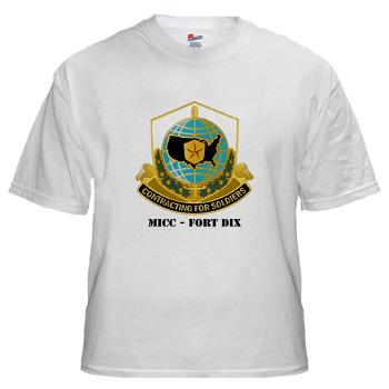 MICCFD - A01 - 04 - DUI - MICC - FORT DIX with Text - White T-Shirt
