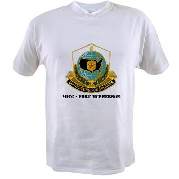 MICCFM - A01 - 04 - MICC - FORT MCPHERSON with Text - Value T-Shirt