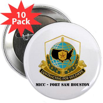 "MICCFSH - M01 - 01 - MICC - FORT SAM HOUSTON with Text 2.25"" Button (10 pack)"