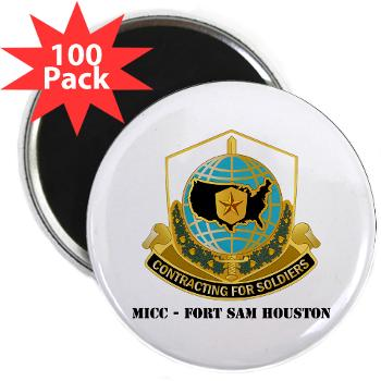 "MICCFSH - M01 - 01 - MICC - FORT SAM HOUSTON with Text 2.25"" Magnet (100 pack)"