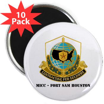 "MICCFSH - M01 - 01 - MICC - FORT SAM HOUSTON with Text 2.25"" Magnet (10 pack)"