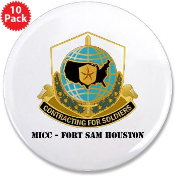 "MICCFSH - M01 - 01 - MICC - FORT SAM HOUSTON with Text 3.5"" Button (10 pack)"