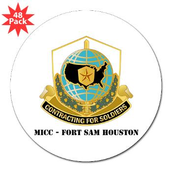 "MICCFSH - M01 - 01 - MICC - FORT SAM HOUSTON with Text 3"" Lapel Sticker (48 pk)"