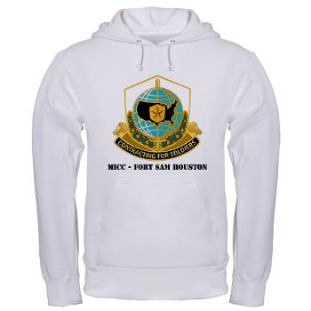 MICCFSH - A01 - 03 - MICC - FORT SAM HOUSTON with Text Hooded Sweatshirt