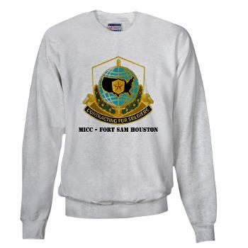 MICCFSH - A01 - 03 - MICC - FORT SAM HOUSTON with Text Sweatshirt