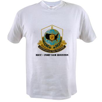 MICCFSH - A01 - 04 - MICC - FORT SAM HOUSTON with Text Value T-Shirt