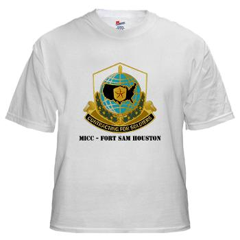 MICCFSH - A01 - 04 - MICC - FORT SAM HOUSTON with Text White T-Shirt