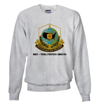 MICCYPG - A01 - 03 - MICC - YUMA PROVING GROUND with Text Sweatshirt