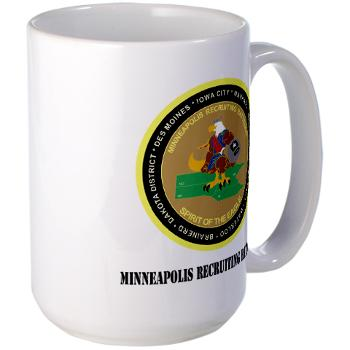 MINNEAPOLIS - M01 - 03 - DUI - Minneapolis Recruiting Bn with text - Large Mug