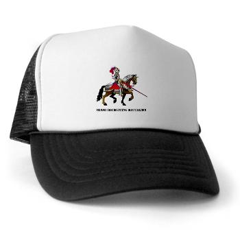 MRB - A01 - 02 - DUI - Miami Recruiting Battalion with Text - Trucker Hat