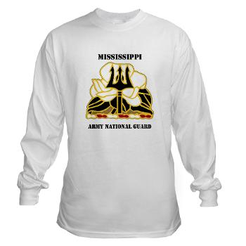 MSARNG - A01 - 03 - DUI - Mississippi Army National Guard with Text - Long Sleeve T-Shirt